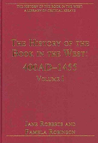 9780754627807: The History of the Book in the West (The History of the Book in the West: a Library of Critical Essays)