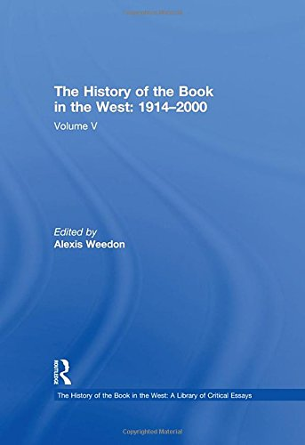 9780754627838: The History of the Book in the West: 1914-2000: 5