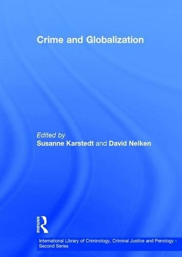 Crime and Globalization (Hardback): Professor Susanne Karstedt