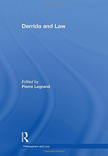 9780754628262: Derrida and Law (Philosophers and Law)