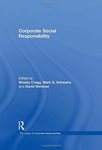 Corporate Social Responsibility (The Library of Corporate Responsibilities) (9780754628309) by Mark S. Schwartz