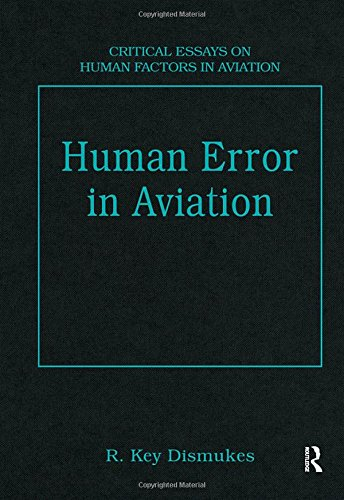 9780754628316: Human Error in Aviation (Critical Essays on Human Factors in Aviation)
