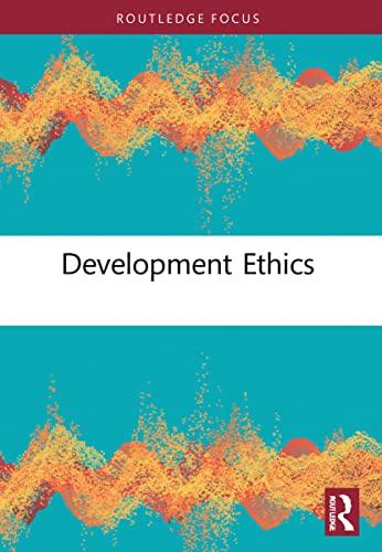 Development Ethics (Hardback): Asuncion Lera St. Clair