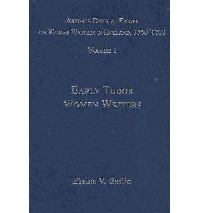 9780754628422: Ashgate Critical Essays on Women Writers in England, 1550-1700: 7-Volume Set