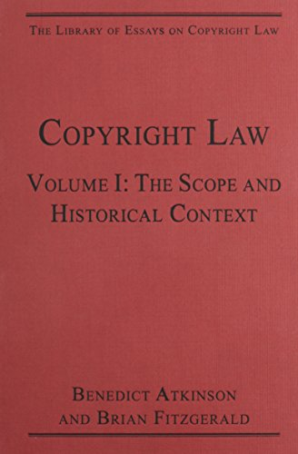 The Library of Essays on Copyright Law: Benedict Atkinson (author),