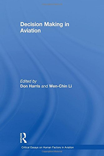 9780754628675: Decision Making in Aviation (Critical Essays on Human Factors in Aviation)