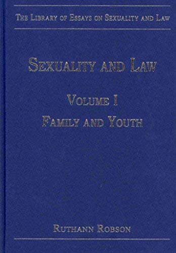 The Library of Essays on Sexuality and Law: v. 1-3 (Hardback)