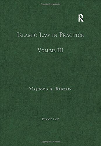 Islamic Law in Practice: Volume III (Hardback)
