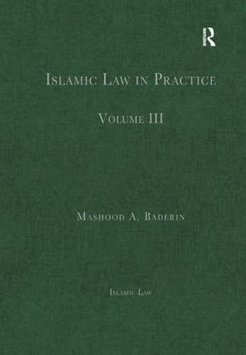 9780754628774: Islamic Law in Practice