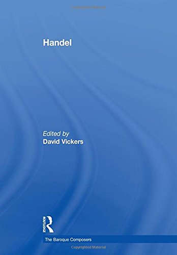 Handel (The Baroque Composers): Routledge