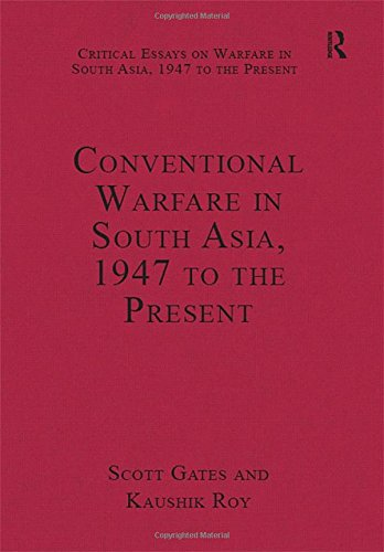9780754629757: Conventional Warfare in South Asia, 1947 to the Present (Critical Essays on Warfare in South Asia, 1947 to the Present)