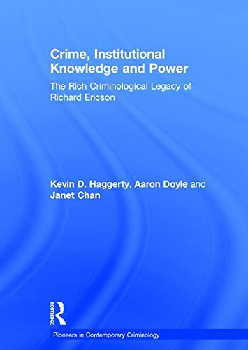 Crime, Institutional Knowledge and Power: Doyle, Aaron; Chan,