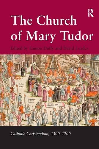 9780754630708: The Church of Mary Tudor (Catholic Christendom, 1300-1700)