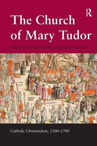9780754630708: The Church of Mary Tudor (Catholic Christendom, 1300 - 1700)