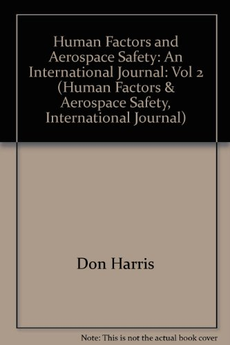9780754631385: Human Factors and Aerospace Safety: an International Journal: an International Journal: Volume 2 Issue 3 (Human Factors & Aerospace Safety, International Journal) (Vol 2)
