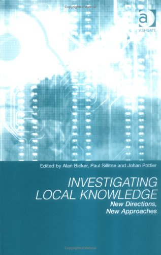 9780754632306: Investigating Local Knowledge: New Directions, New Approaches
