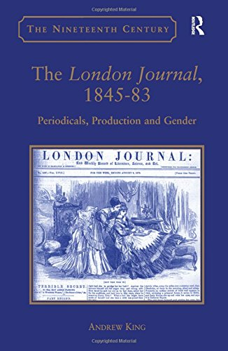 9780754633433: The London Journal, 1845-83: Periodicals, Production and Gender (The Nineteenth Century Series)