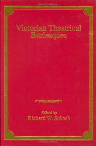 9780754633624: Victorian Theatrical Burlesques