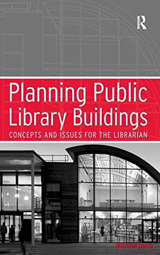 9780754633884: Planning Public Library Buildings: Concepts and Issues for the Librarian