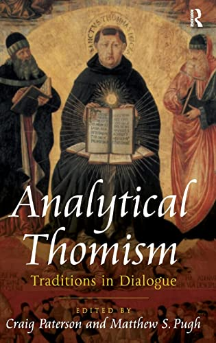 Analytical Thomism Traditions in Dialogue