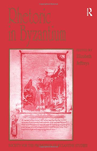 9780754634539: Rhetoric in Byzantium: Papers from the Thirty-fifth Spring Symposium of Byzantine Studies, Exeter College, University of Oxford, March 2001 ... for the Promotion of Byzantine Studies)