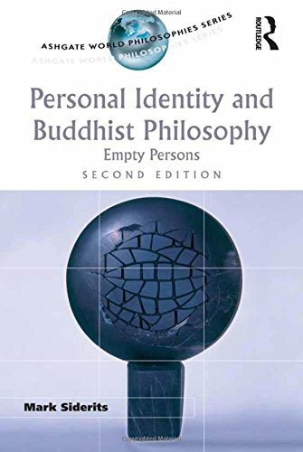 9780754634737: Personal Identity and Buddhist Philosophy: Empty Persons (Ashgate World Philosophies Series)