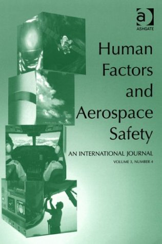9780754634829: Human Factors and Aerospace Safety: an International Journal: v.2 (Human Factors & Aerospace Safety, International Journal) (Vol 2)