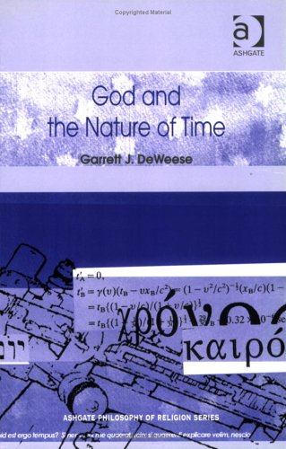 9780754635192: God and the Nature of Time (Routledge Philosophy of Religion Series)