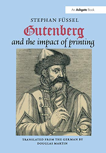 9780754635376: Gutenberg and the Impact of Printing