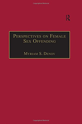 9780754635659: Perspectives on Female Sex Offending: A Culture of Denial (Welfare and Society)