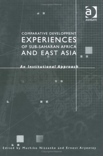 Comparative Development Experiences In East Asia And Sub-Saharan Africa: An Institutional Approach ...