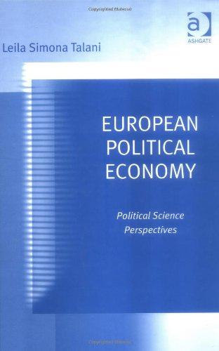 9780754636519: European Political Economy: Political Science Perspectives