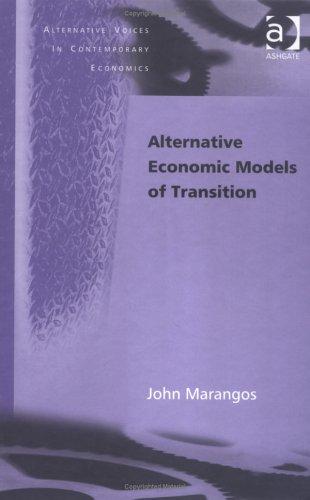 9780754636571: Alternative Economic Models of Transition (Alternative Voices in Contemporary Economics)