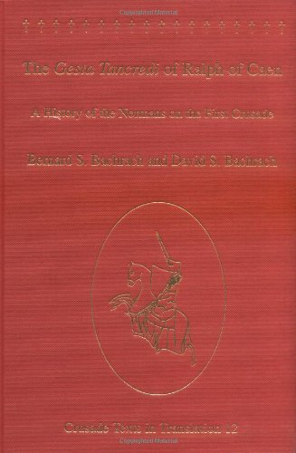 9780754637103: The Gesta Tancredi Of Ralph Of Caen: A History Of The Normans On The First Crusade (Crusade Texts in Translation)