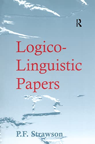 Logico-Linguistic Papers: P. F. Strawson