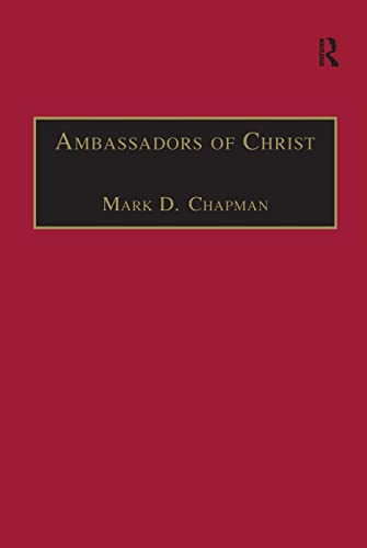 9780754637547: Ambassadors of Christ: Commemorating 150 Years of Theological Education in Cuddesdon 1854–2004