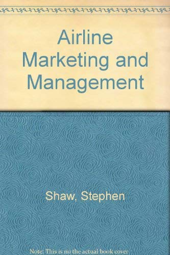 9780754637585: Airline Marketing and Management