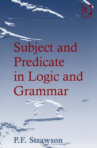 9780754637875: Subject and Predicate in Logic and Grammar