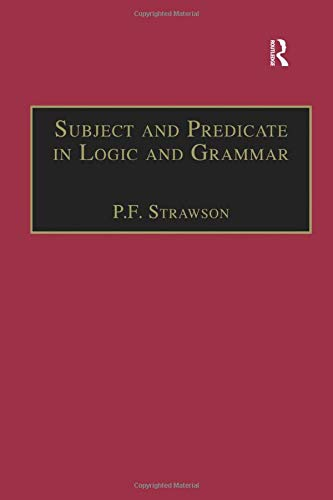 9780754637882: Subject and Predicate in Logic and Grammar