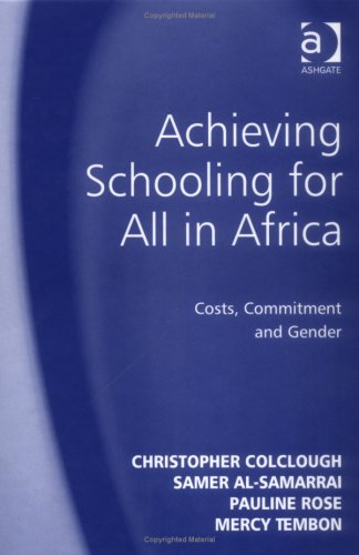 9780754638070: Achieving Schooling for All in Africa: Costs, Commitment, and Gender