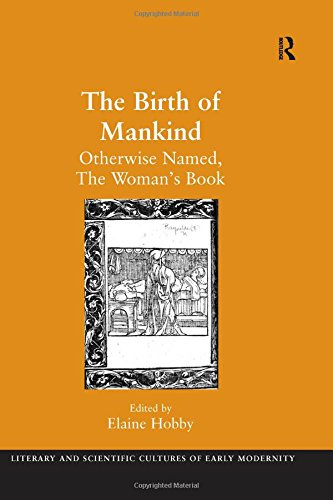 9780754638186: The Birth of Mankind (Literary and Scientific Cultures of Early Modernity)
