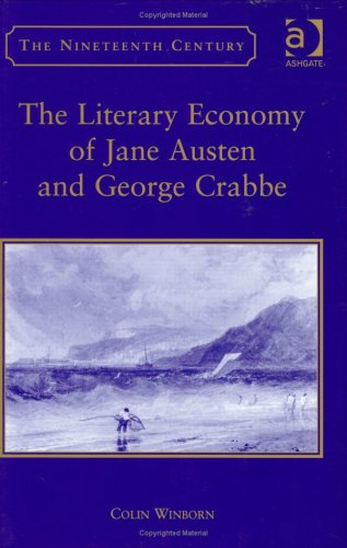 9780754638254: The Literary Economy of Jane Austen and George Crabbe (Nineteenth Century)