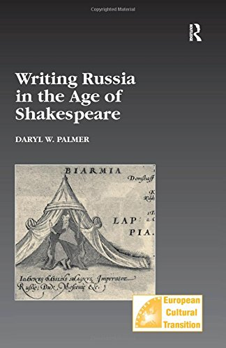9780754638476: Writing Russia in the Age of Shakespeare (Studies in European Cultural Transition)