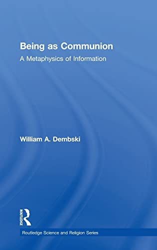 9780754638575: Being as Communion: A Metaphysics of Information (Routledge Science and Religion Series)