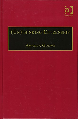 9780754638780: (Un)thinking Citizenship: Feminist Debates in Contemporary South Africa (Gender in a Global/Local World)