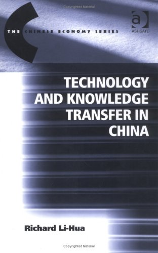 9780754639282: Technology and Knowledge Transfer in China (The Chinese Economy Series)