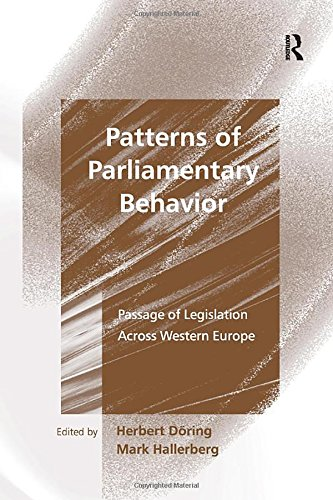 9780754639367: Patterns of Parliamentary Behaviour: Passage of Legislation Across Western Europe