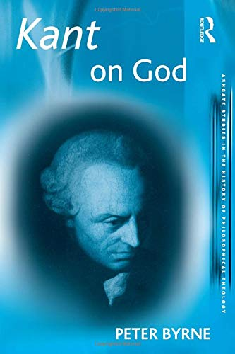 9780754640226: Kant on God (Ashgate Studies in the History of Philosophical Theology)