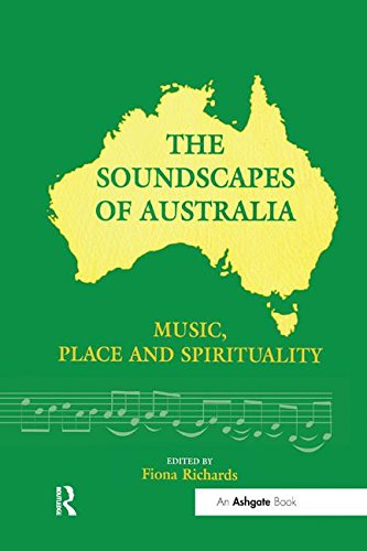 9780754640721: The Soundscapes of Australia: Music, Place and Spirituality
