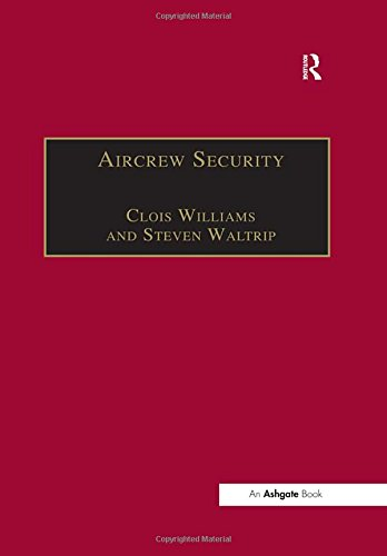 9780754640769: Aircrew Security: A Practical Guide